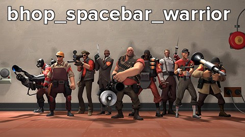 bhop_spacebar_warrior