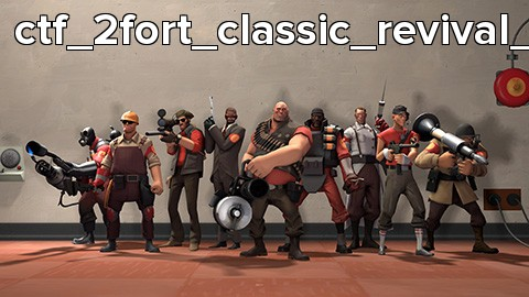 ctf_2fort_classic_revival_v19