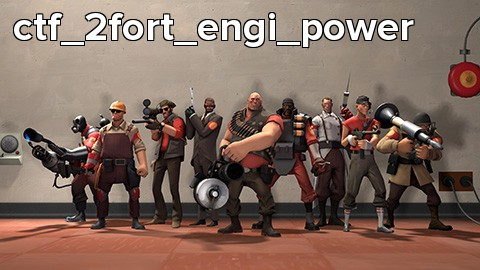 ctf_2fort_engi_power