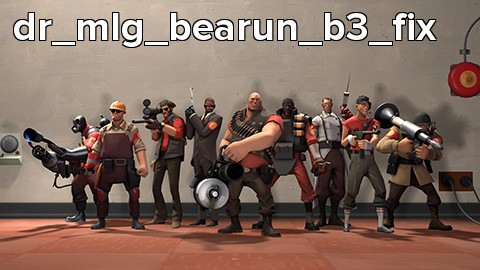 dr_mlg_bearun_b3_fix
