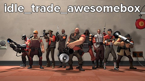 idle_trade_awesomebox_v1h