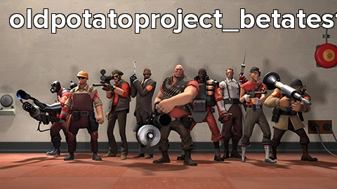 oldpotatoproject_betatest4