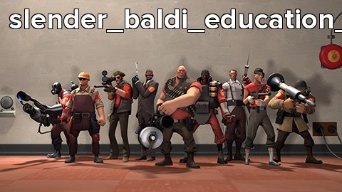 slender_baldi_education_v2