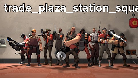 trade_plaza_station_square_v1