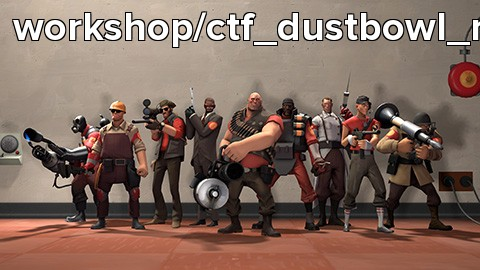 workshop/ctf_dustbowl_rc1a.ugc2