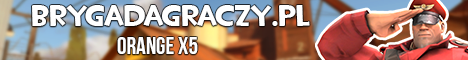 [PL] BrygadaGraczy.pl [ORANGE]