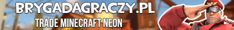 [PL] BrygadaGraczy.pl [TRADE NEON]